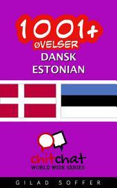 1001+ Øvelser dansk - Estonian