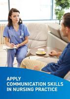 Apply communication skills in nursing practice PDF