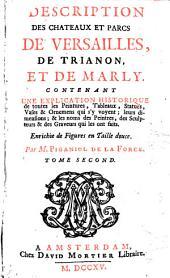 Description des chateaux et parcs de Versailles, de Trianon et de Marly: Volume2