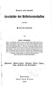 Geschichte der Medicin: Chirurgie, Geburtshülfe, Staatsarzneikunde, Pharmacie u. a. Naturwissenschaften und ihrer Litteratur