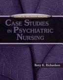 Case Studies in Psychiatric Nursing