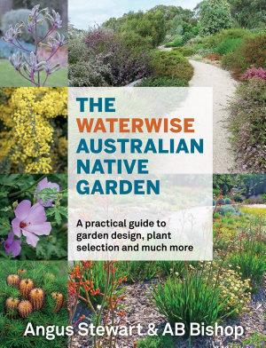 The Waterwise Australian Native Garden