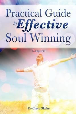 Practical Guide to Effective Soul Winning  PDF