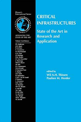 Critical Infrastructures State of the Art in Research and Application