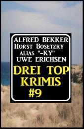 Drei Top Krimis #9: Cassiopeiapress Sammelband