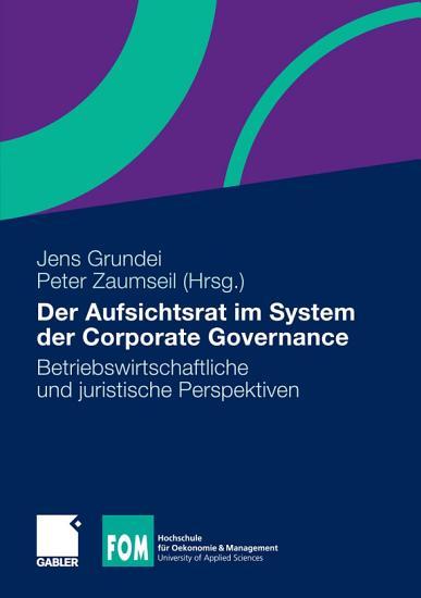 Der Aufsichtsrat im System der Corporate Governance PDF