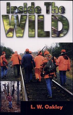 Inside the Wild