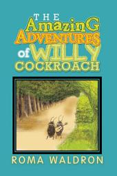 The Amazing Adventures of Willy Cockroach