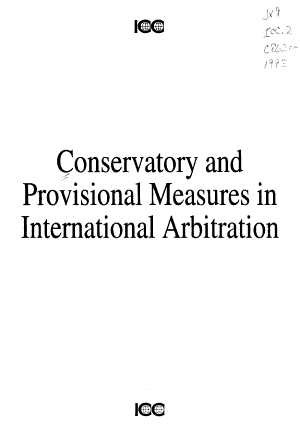 Conservatory and Provisional Measures in International Arbitration PDF