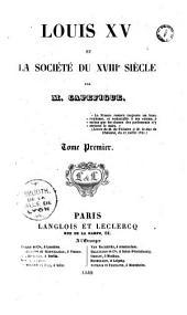 Louis XV et la société du XVIIIe siècle: Volume1