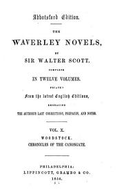 The Waverley Novels: Woodstock. Chronicles of the Canongate: the Highland widow. The two drovers. The surgeon's daughter
