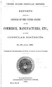 Consular Reports: Commerce, Manufactures, Etc, Volume 16