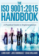 The ISO 9001  2015 Handbook  A Practical Guide to Implementation PDF