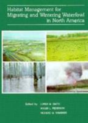 Habitat Management for Migrating and Wintering Waterfowl in North America PDF