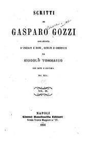Scritti di Gasparo Gozzi: con giunta d'inediti e rari