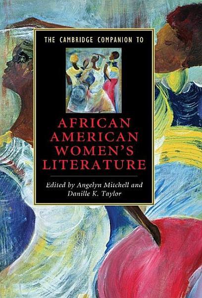 Download The Cambridge Companion to African American Women s Literature Book