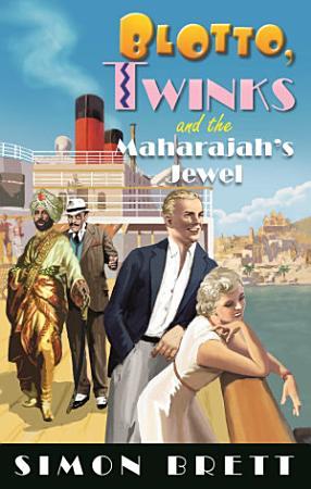 Blotto  Twinks and the Maharajah s Jewel PDF