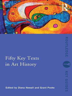 Fifty Key Texts in Art History PDF