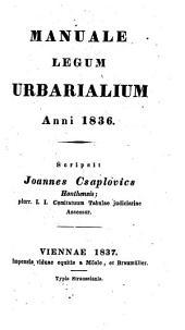 Manuale legum urbarialium anni 1836