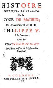 Histoire publique et secrete de la cour de Madrid