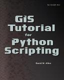 GIS Tutorial for Python Scripting PDF