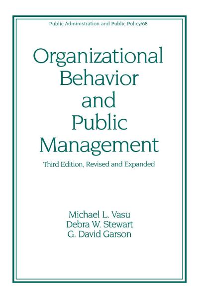 Organizational Behavior and Public Management, Revised and Expanded Pdf Book