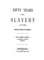 Fifty Years of Slavery in the United States of America PDF