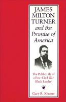 James Milton Turner and the Promise of America PDF