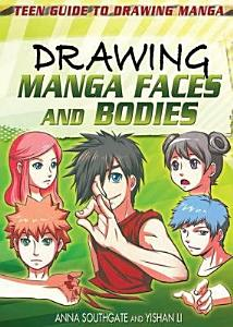 Drawing Manga Faces and Bodies PDF
