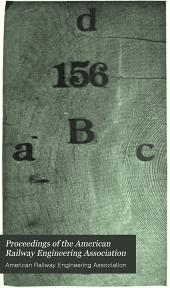 Proceedings of the American Railway Engineering Association: Volume 6