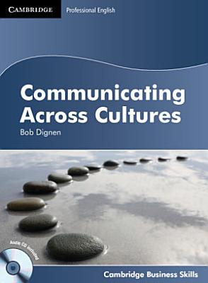 Communicating Across Cultures Student s Book with Audio CD