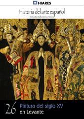 26.- Pintura del siglo XV en Levante.