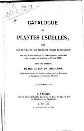 Catalogue des plantes usuelles, avec une explication des principaux termes de botanique pour servir d'introduction aux démonstrations commencées dans le Jardin de botanique le 27 juin 1754, sous les auspices de mgr. le duc de Chaulnes