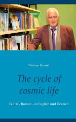 The cycle of cosmic life