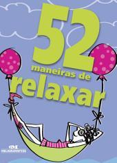 52 maneiras de relaxar