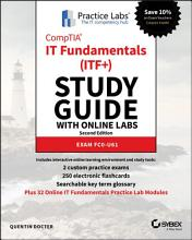 CompTIA IT Fundamentals  ITF   Study Guide with Online Labs PDF