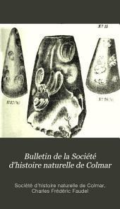 Bulletin de la Société d'histoire naturelle de Colmar: Volumes18à21