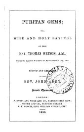 Puritan gems; or, Wise and holy sayings of ... Thomas Watson