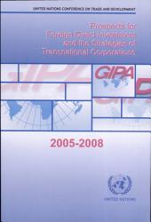 Prospects for Foreign Direct Investment and the Strategies of Transnational Corporations, 2005-2008: Page 966