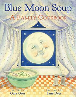 Blue Moon Soup Book