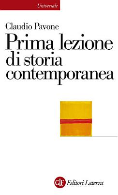 Prima lezione di storia contemporanea PDF