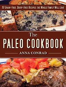 The Paleo Cookbook Book