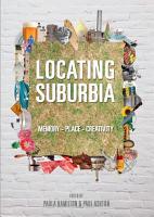 Locating Suburbia PDF
