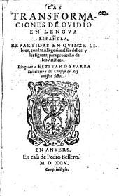 Las transformaciones en lengua Espanola (por Jorje de Bustamante) repartidas en 15 libros, con las Allegorias al fin dellos, y sus figuras (etc.)