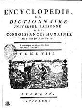 Encyclopédie, ou dictionnaire universel raisonné des connoissances humaines. Tome VIII. Cat---Chao