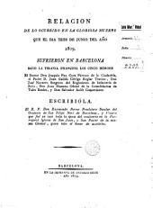Relación de lo ocurrido en la gloriosa muerte que el dia tres de junio del año 1809 sufrieron en Barcelona baxo la tirania francesa los cinco heroes ... Don Joaquin Pou ..., D. Juan Gallifa ... Don José Navarro ... Don Juan Massana ... y Don Salvador Aulét ...