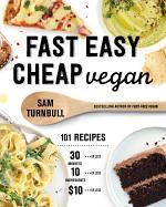 Fast Easy Cheap Vegan