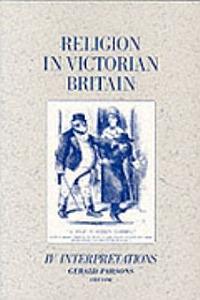 Religion in Victorian Britain  Vol  IV PDF