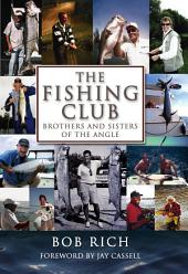 Fishing Club: Brothers And Sisters Of The Angle