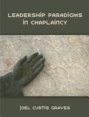 Leadership Paradigms in Chaplaincy